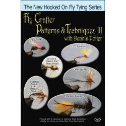 Fly Crafter Patterns & Techniques - 3 with Dennis Potter