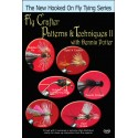 Fly Crafter Patterns & Techniques - 2 with Dennis Potter