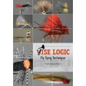 Vise Logic - Fly Tying Technique